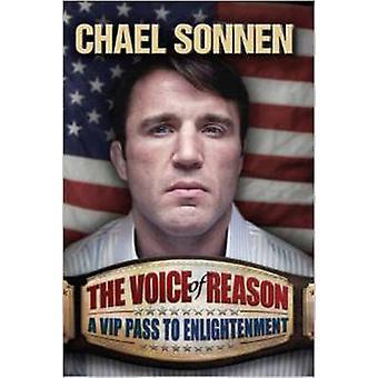 Die Stimme der Vernunft - ein v.i.p.-Pass zur Erleuchtung von Chael Sonnen-