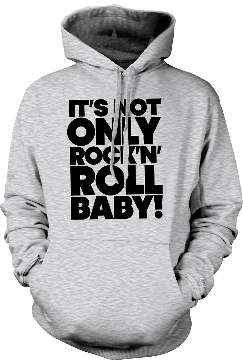 Mens Hoodie - It's Not Only Rock n Roll Baby