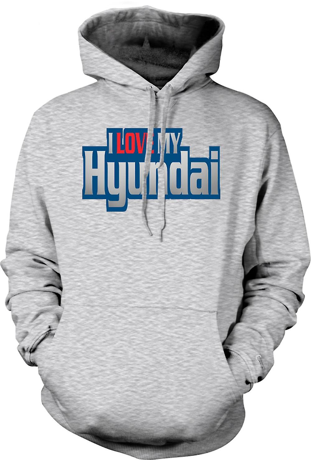 Mens Hoodie - I Love My Hyundai - Car Enthusiast