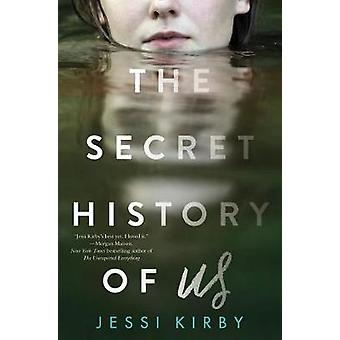 Hemmelig historie om oss av Jessi Kirby - 9780062672049 bok