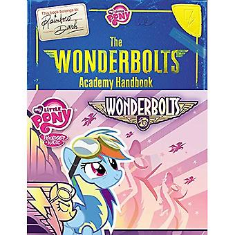 My Little Pony: The Wonderbolts Academy Handbook (My Little Pony (Little, Brown & Company))