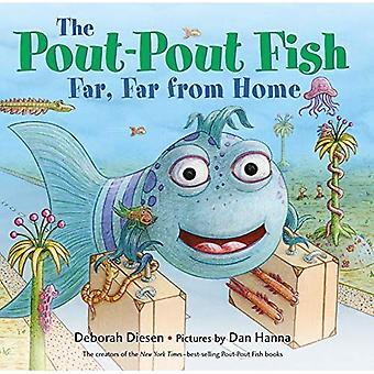 The Pout-Pout Fish, Far, Far from Home (Pout-Pout Fish Adventure) [Board book]