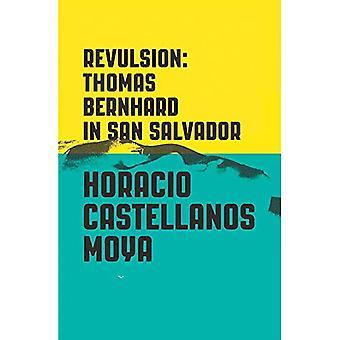 Avsky: Thomas Bernhard i San Salvador