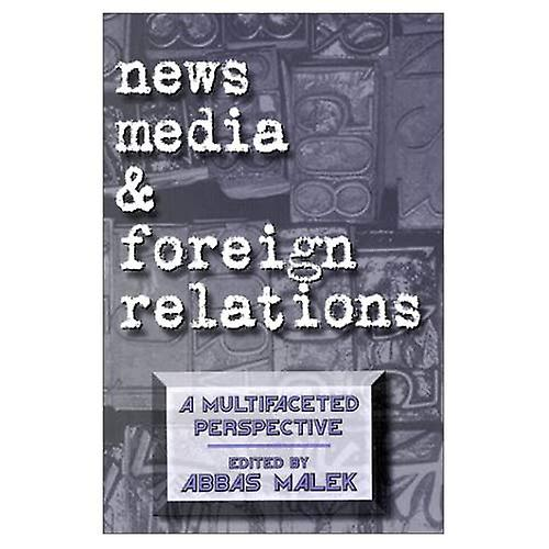 nouveaus Media and Foreign Relations  A Multifaceted Perspective