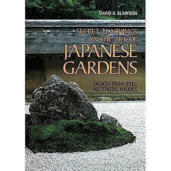 Les enseignements secrets de l'Art des jardins japonais: principes, valeurs esthétiques de conception