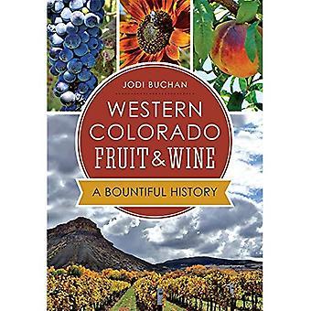 Västra Colorado frukt & vin:: Givmilda anamnes (amerikansk gom)