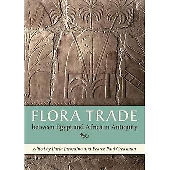 Flora Trade between Egypt and Africa in Antiquity