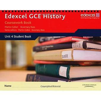 Edexcel GCE History - A2: Unit 4 Coursework Book