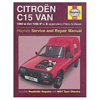 Citroen C15 Van Service and Repair Manual (Haynes Service and Repair Manuals)