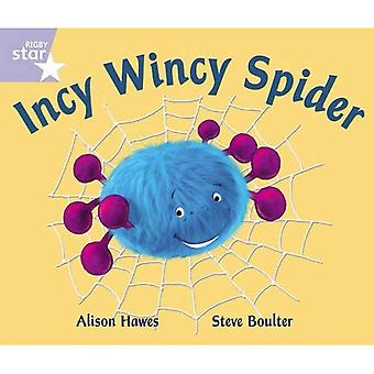 Rigby Star Guided Phonic Opportunity Readers Lilac: Incy Wincy Spider: Phonic Opportunity Lilac Level (Star Phonics Opportunity Readers)