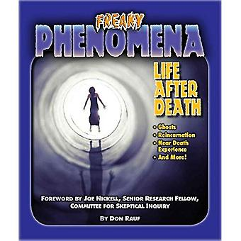 Life After Death (Freaky Phenomena)