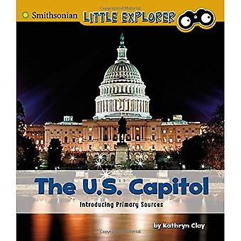 The U.S. Capitol: Introducing Primary Sources (Introducing Primary Sources)