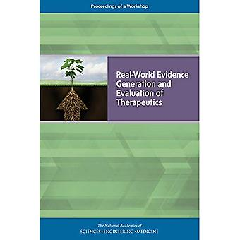 Real-World Evidence Generation and Evaluation of Therapeutics: Proceedings� of a Workshop