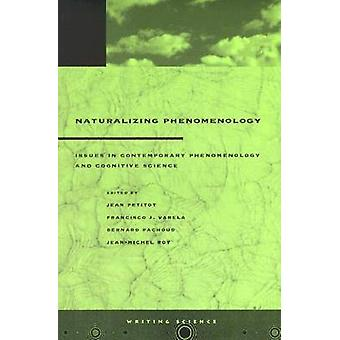 Naturalizing Phenomenlogy - spørgsmål i moderne fænomenologi og C
