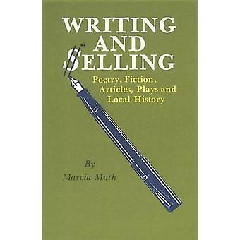 Writing and Selling by Muth & Marcia