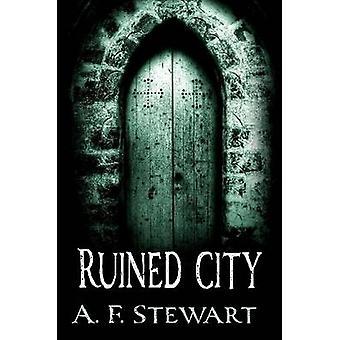 Verwoeste stad door Stewart & A. F.