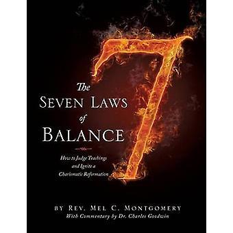 Die sieben Gesetze des Gleichgewichts von Montgomery & Reverend Mel C.
