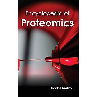 Enciclopedia de la proteómica por Malkoff & Charles