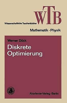 Diskrete Optimierung by Dck & Werner