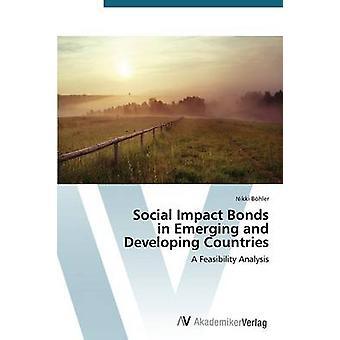 Sozialen Auswirkungen Anleihen in Schwellen- und Entwicklungsländern von Bhler Nikki