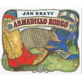 Armadillo Rodeo (Library binding) by J. Brett - 9780399228032 Book