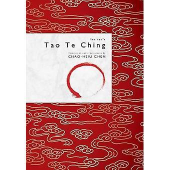 Lao Tzu's Tao Te Ching by Lao Tzu's Tao Te Ching - 9780764355585 Book