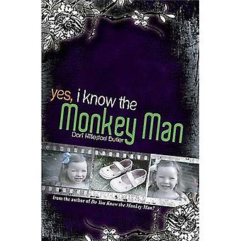 Yes - I Know the Monkey Man by Dori Hillestad Butler - 9781561454792