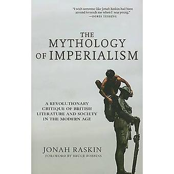 The Mythology of Imperialism - A Revolutionary Critique of British Lit