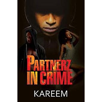 Partnerz In Crime by Kareem - 9781622864928 Book