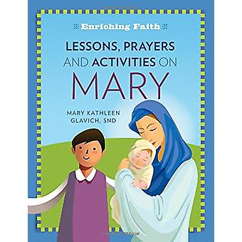 Lessons - Prayers and Activities on Mary Lessons - Prayers and Activi