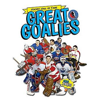 Great Goalies by Eric Zweig - George Todorovic - 9781770854314 Book
