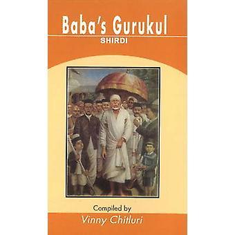 Baba's Gurukul - Shirdi by Vinny Chitluri - 9788120747708 Book