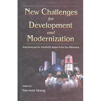 New Challenges for Development and Modernization - Hong Kong and the A
