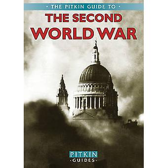 The Second World War by Martin Marix Evans - James Haselwood - 978085