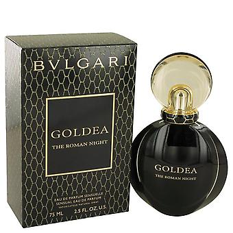 Bvlgari Goldea The Roman Night Eau De Parfum Spray By Bvlgari 75 ml