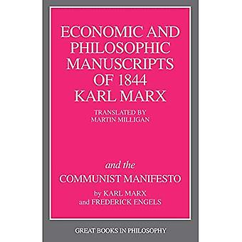 The Economic and Philosophic Manuscripts of 1844 (Great Books in Philosophy)