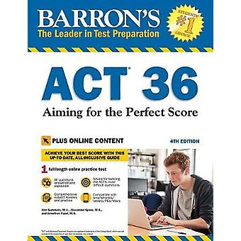 Act 36 - Aiming for the Perfect Score w/1 online test - Aiming for the