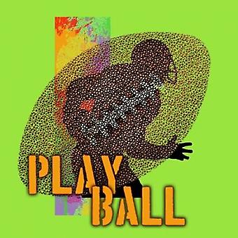 Play Ball - Football Poster Print by Jim Baldwin