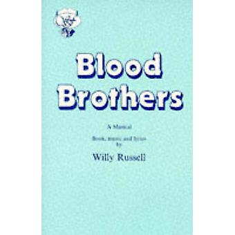 Blood Brothers by Russell & Willy