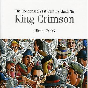 King Crimson - kondenseret 21st Century Guide til [CD] USA import