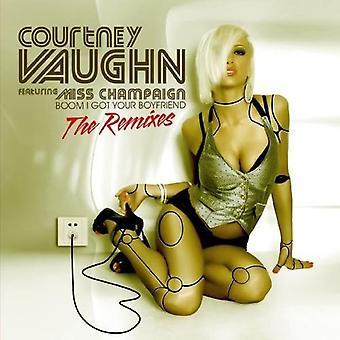 Courtney Vaughn - Boom ik Got je vriendje-the Remixes [CD] USA import