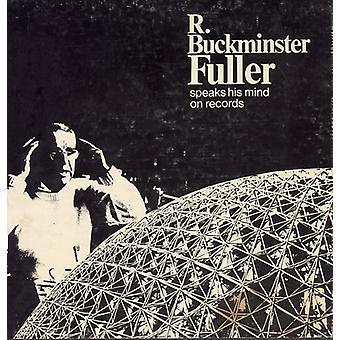 R. Buckminster Fuller - Buckminster Fuller Speaks His Mind [CD] USA import