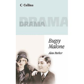 Bugsy Malone by Alan Parker - 9780003302301 Book