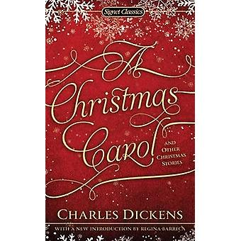 A Christmas Carol and Other Christmas Stories by Charles Dickens - Re