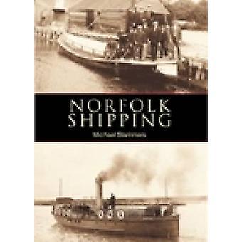 Norfolk Shipping door Mike Stammers - 9780752427577 boek