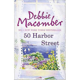 50 harbor Street door Debbie Macomber - 9780778303428 boek