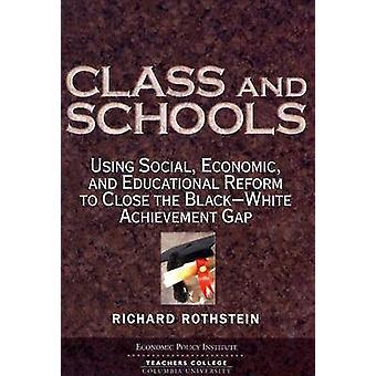 Klass och skolor - använda Social - ekonomiska- och pedagogisk Reform t