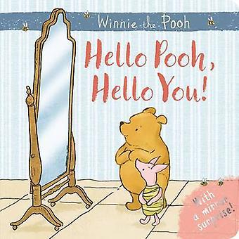 Winnie-the-Pooh - Hello Pooh - Hello You - Mirror Book by Egmont UK Ltd