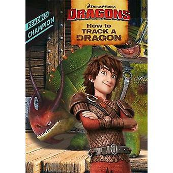 Hoe op te sporen een Dragon - 9781444934342 boek