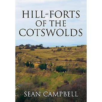 Hill-forten van de Cotswolds door Sean Campbell - 9781445660028 boek
